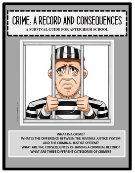 Civics - Government - Life Skills, CRIME - A RECORD and CONSEQUENCES