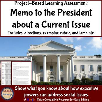 Civics & Government Project: Memo to the President