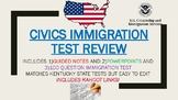Civics Immigration Test Review- Guided Notes/PowerPoints/K