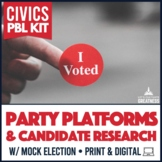 Party Platforms Candidate Research Mock Election PBL Kit Print and Digital