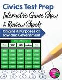 Civics Test Prep Game Show & Review Sheets: Origins & Purp