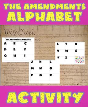 Civics- The Amendments Alphabet Activity (Constitution Unit)