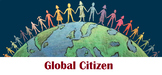 Civics- Unit 3 Introduction a Global Citizen!