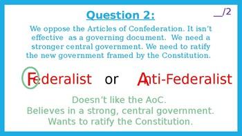 Civics Unit 4 Day 6 Federalists or Anti-Federalists Review