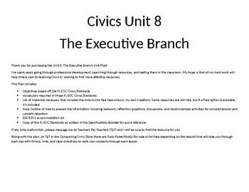 Civics Unit 8 Plan - The Executive Plan