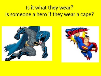 Civics-What is a Hero? Lesson for individual rights, common good, civic virtue