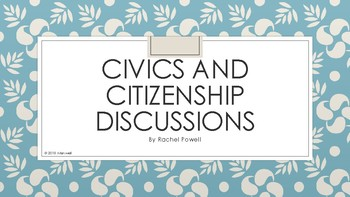 Civics and Citizenship Discussion Prompts