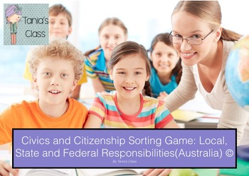 Civics & Citizenship: Game- Level of Government Responsibilities Sorting Game
