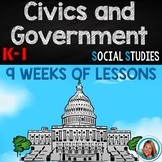Civics and Government  Kindergarten and 1st Grade  9 WEEKS