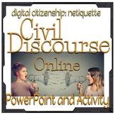Civil Discourse Digital Citizenship Netiquette Presentatio
