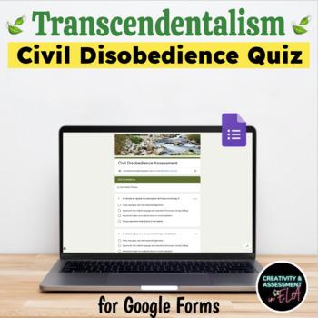 Civil Disobedience Assessment Quiz  [Print & Digital Self-Grading Google Form]