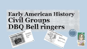 Civil Groups DBQ Bell Ringers