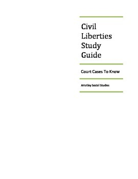 Civil Liberties Court Case Study Guide