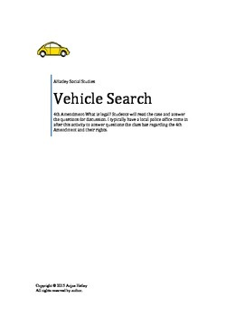 Civil Liberties- Vehicle Search Questions