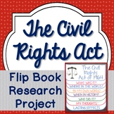 Civil Rights Act, Research Project, Flip Book, Writing Prompts, Vocabulary