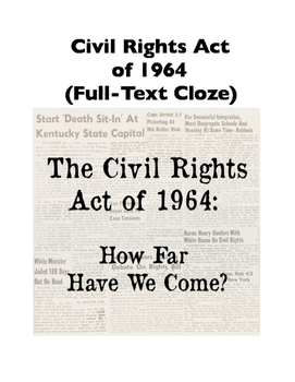 Civil Rights Act of 1964 (Full-Text Cloze)