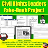 Civil Rights Leaders  Fake-Book Project -Print and Digital (U.S. History)