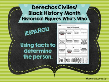Civil Rights / Black History Month Historical Figures Who's Who SPANISH Facts