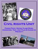 Civil Rights Complete Unit (PPT, Notes, Test, Classwork, Homework etc)