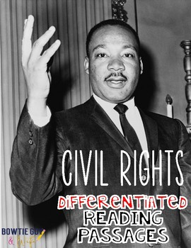 Civil Rights Differentiated Reading Passages (Martin Luther King & Rosa Parks!)