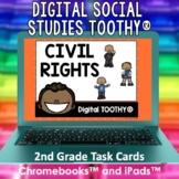 Civil Rights Digital Social Studies Toothy® Task Cards | D