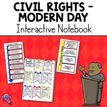 Civil Rights Era - Modern Day U.S. History Interactive Notebook Unit