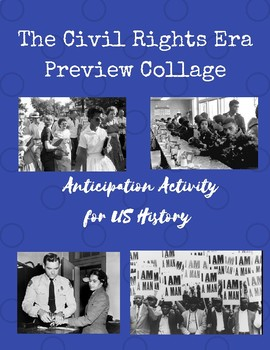 Civil Rights Era Preview Collage Mini Research and Anticipation Project