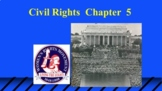 Civil Rights (From my American Gov --now online class) for