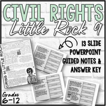 Civil Rights History Bundle (Brown, Montgomery, Little Rock 9) PPT & Notes