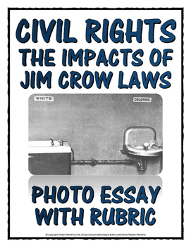 Civil Rights - Jim Crow Laws - Photo Essay with Rubric and