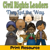 Civil Rights Leaders; Print Info.Text & Activities