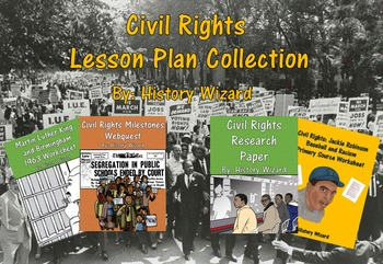 Civil Rights Lesson Plan Collection (Webquests, Worksheets, Research)