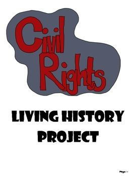 Civil Rights - Living History Project