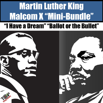 Martin Luther King I Have a Dream Malcolm X Close Read Mini Bundle:
