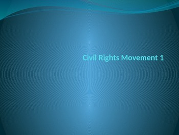 Civil Rights Movement 1 Notes