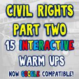 Civil Rights Movement 15 Bellringers Warm Ups - DBQ - Part Two - 2 Formats
