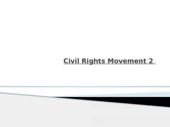 Civil Rights Movement 2 Notes