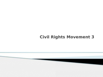 Civil Rights Movement 3 Notes