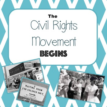 Civil Rights Movement Begins PowerPoint