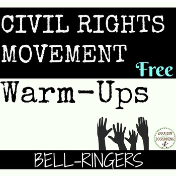 Civil Rights Movement Bell-ringers, warm-ups, writing prompts FREE