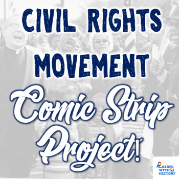 Civil Rights Movement Comic Strip Project
