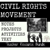 Civil Rights Movement Resource Bundle with Notes Activities and Projects