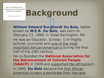 Civil Rights Movement - Key Figures - W E B Dubois