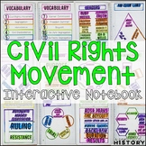 Civil Rights Movement Interactive Notebook & Graphic Organizers American History