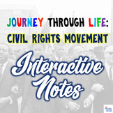 Civil Rights Movement Interactive PowerPoint Notes - Journey Through Life