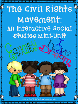 Civil Rights Movement Interactive Social Studies Mini-Unit (Black History)