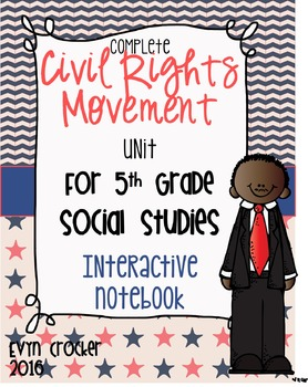 Civil Rights Movement Interactive Notebook Unit