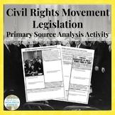 Civil Rights Movement Legislation Primary Source Analysis