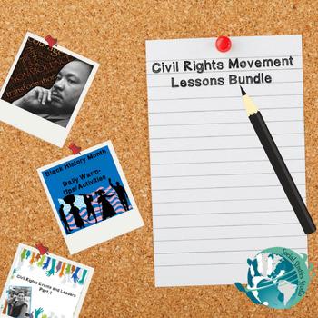 Civil Rights Movement Lessons Bundle