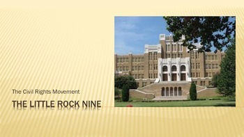 Civil Rights Movement Little Rock Nine Desegregation